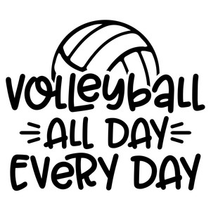 volleyball all day every day