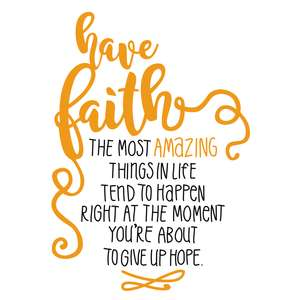 have faith phrase