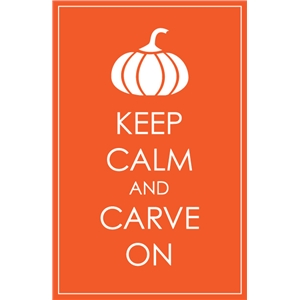 keep calm and carve on