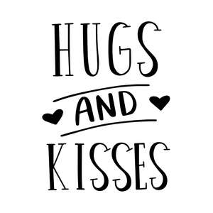 hugs and kisses love quote