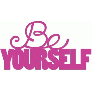 be yourself title