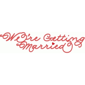 we're getting married script
