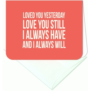 loved you yesterday a2 card