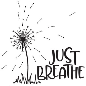 just breathe dandelion quote