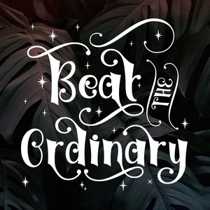 beat the ordinary font