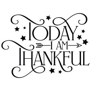 today i am thankful arrow quote