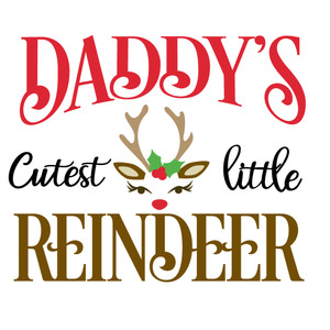 daddy's cutest little reindeer