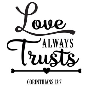 love always trusts