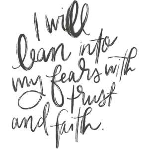 i lean with trust and faith