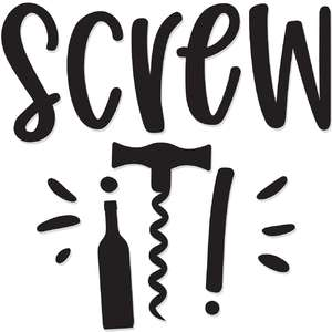 screw it!