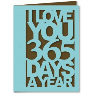 love you 365 days a year - a2 card