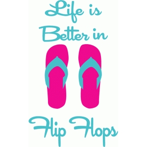 life is better in flips flops