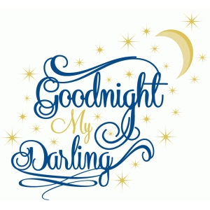 goodnight my darling