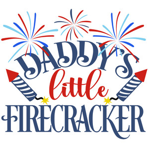 daddy's little firecracker