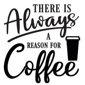 always a reason for coffee