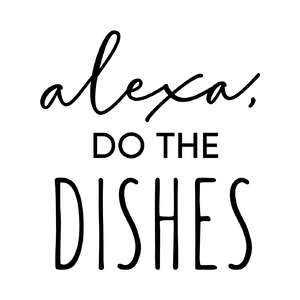 alexa, do the dishes phrase