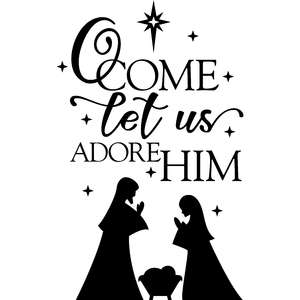o come let us adore him nativity