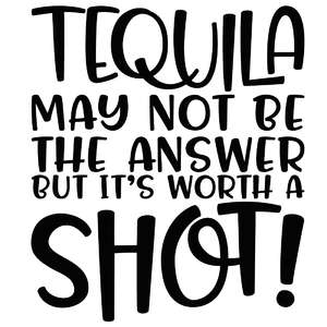 tequila may not be the answer