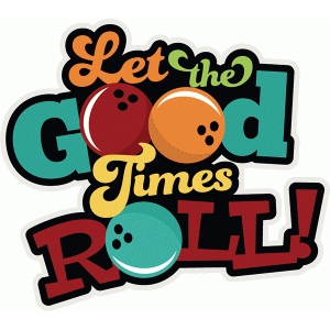 let the good times roll title phrase