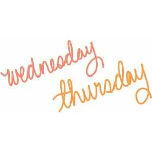 wednesday thursday