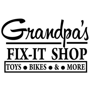 grandpa's fix-it shop