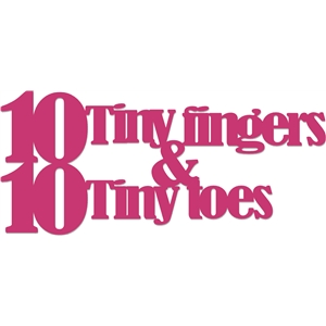 phrase 10 tiny fingers