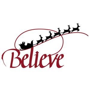 believe - with santa's sleigh