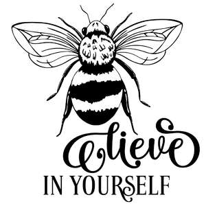 bee lieve in yourself