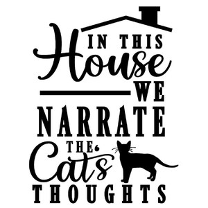 in house narrate cat's thoughts