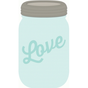 mason jar with love