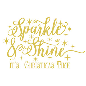 sparkle & shine  it's christmas time