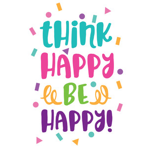 think happy be happy quote