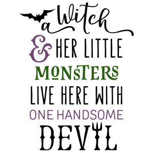 a witch & her little monsters phrase