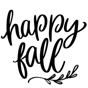happy fall autumn phrase