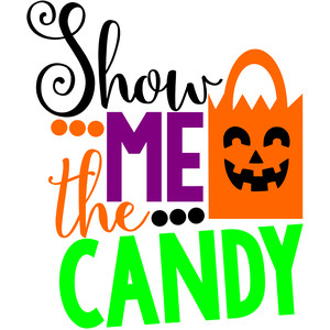 show me the candy