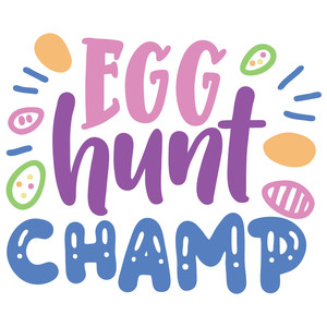 egg hunt champ