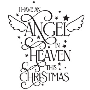 i have an angel in heaven this christmas