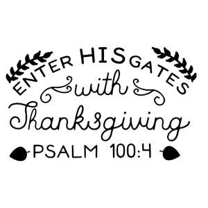 enter his gates with thanksgiving