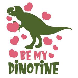 you are my dinotine
