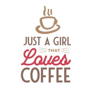 just a girl that loves coffee