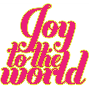 'joy to the world' phrase