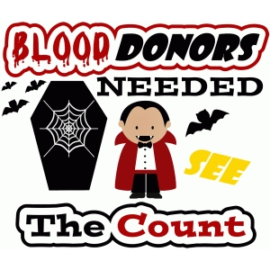 blood donors needed count dracula halloween