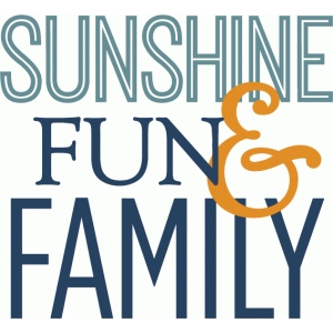sunshine fun family - phrase
