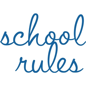 'school rules' phrase