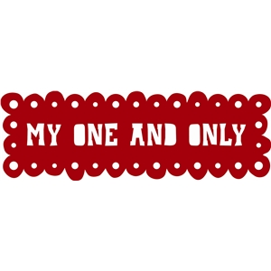'my one and only' phrase