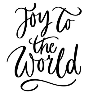 joy to the world christmas phrase