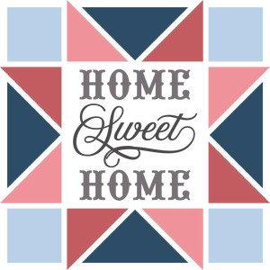 home sweet home barn quilt