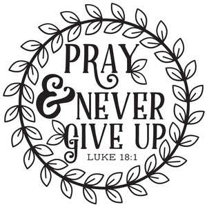 pray & never give up wreath