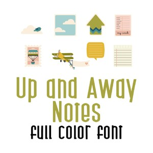 up and away notes - full color font