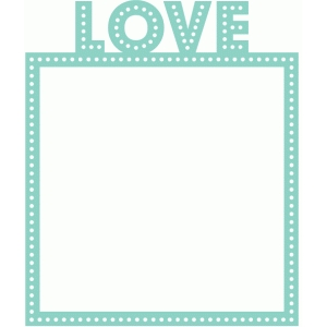 love marquee square frame